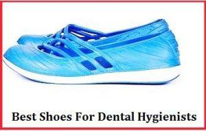 Best Shoes For Dental Hygienists