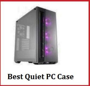 best quiet pc case