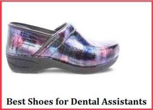 best shoes for dental assistants