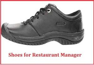 best shoes for restaurant manager