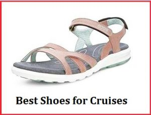Best Shoes for Cruises
