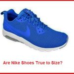 Are Nike Shoes True to Size?
