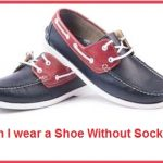 Can I wear a Shoe Without Socks?