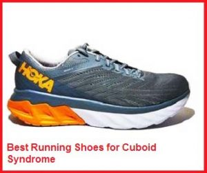 Best running shoes for cuboid syndrome