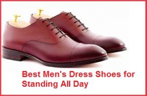best men's dress shoes for standing all day